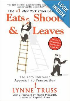 """Teen loves language? My son got 2 copies of Eats, Shoots & Leaves  for Christmas one year and kept BOTH because he loved it. """"The Zero Tolerance Approach to Punctuation"""" Amazon.com: Books"""
