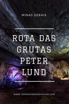 Conheça a Rota das Grutas Peter Lund em Minas Gerais. Uma fantástica viagem ao centro da Terra. Um roteiro pertinho de Belo Horizonte!
