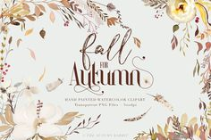 Fall for Autumn - #Watercolor #Clipart 99 Unique Handpainted Floral and leaf Images + 3 bonus arrangements #freebie #freedownload this week on Creative Market!