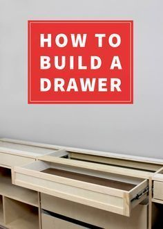 How to Build a Drawer:
