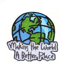 "Making the World a Better Place Patch. Iron-on 2"" embroidered patch. Don't you love this patch? Perfect for Girl Scouts service projects of all types and a great reminder of part of the Girl Scout law ""…make the work a better place..."" Available at MakingFriends.com"