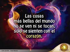 #AnaMaríaDice: Las cosas más bellas del mundo no se ven ni se tocan, se sienten con el corazón