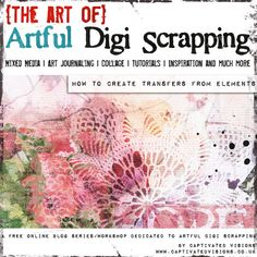 Captivated Visions - Artful DigiScrapping | How to create Transfers from Scrapbook Supplies