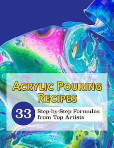 Acrylic Pouring Recipes 33 Step-by-Step Formulas from Top Artists Have you ever read or watched a tutorial video and felt Pour Painting Techniques, Acrylic Pouring Techniques, Acrylic Pouring Art, Acrylic Art, Acrylic Resin, Diy Resin Painting, Flow Painting, Resin Art, Knife Painting