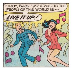Archie Comics Retro: Archie and Veronica Comic Panel; Live it up (Aged)