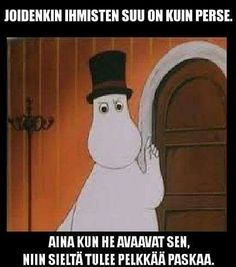 Funny Pick, Tove Jansson, Moomin, Sarcastic Humor, Adult Humor, Some Fun, Funny Photos, Favorite Quotes, Cool Pictures