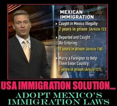 atomiktiger #WeAreN on Twitter: What if the U.S. adopted Mexico's illegal immigration laws?    This could work!