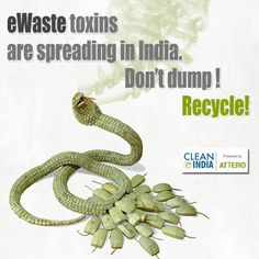 It is the perfect time to control #eWaste toxins in our surroundings.  To help it #recycle dial 18004193283.