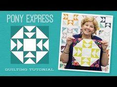 MSQC Tutorial - Pony Express Quilt