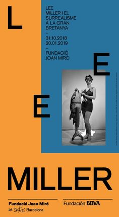 31/10/18 - 20/01/19 Disseny: Gris Lee Miller, Books, Movies, Movie Posters, Inspiration, Design, Joan Miro, Exhibitions, Poster