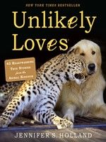 """Read """"Unlikely Loves 43 Heartwarming True Stories from the Animal Kingdom"""" by Jennifer S. Holland available from Rakuten Kobo. In her inspiring New York Times bestseller Unlikely Friendships, Jennifer Holland introduced us to the heartwarming rela. Holland, The Fox And The Hound, Fauna, Used Books, Love Book, Animal Kingdom, Books Online, Bestselling Author, True Stories"""