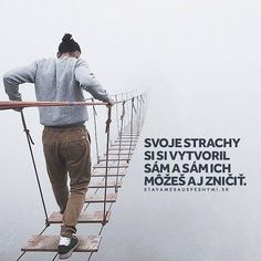 Je to tak 😊 WEB NA 👉 @stavamesauspesnymi_sk 👈 #stavamesauspesnymi_sk #úspech #strach #strachy Sport Motivation, Live Your Life, What Is Life About, True Words, Letting Go, Dreaming Of You, Instagram, Quotes, Sports