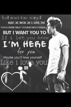 (Niall's solo In Little Things) these are my favorite lyrics on the whole album