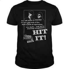 Blues Brothers Hit It - #tshirt cutting #sweater outfits. I WANT THIS => https://www.sunfrog.com/Movies/Blues-Brothers-Hit-It.html?68278
