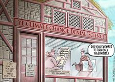 "image: cartoon by Mike Thompson, ""Ye Climate Change Denial 'Science'"""