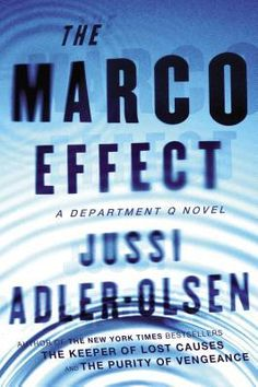 The Marco Effect (Department Q #5) by jussi adler-olsen