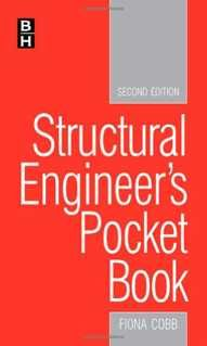 The Structural Engineer's Pocket Book is the only compilation of all tables, data, facts and formulae needed for scheme design by structural engineers in a handy-sized format. Bringing together data from many sources into a compact, affordable pocketbook, it saves valuable time spent tracking down information needed regularly.