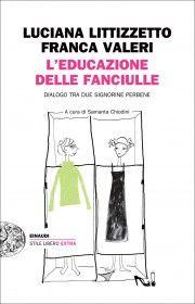 L'educazione delle fanciulle - Luciana Littizzetto e Franca Valeri
