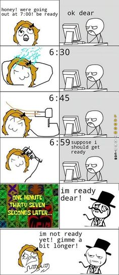 Girls are always late