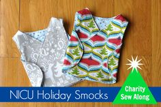 Sewing Holiday Smocks for NICU babies - This charity sew-along runs from August 1, 2014 to November 14, 2014.