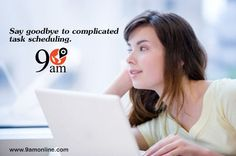 Say Goodbye to Complicated Task Scheduling through 9AM. For any query Click on bit.ly/1RsdDzq & Call at 0120-4282274