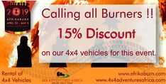 Africaburn Event from April 29 - May Join in the fun. Book your fully equipped vehicle to avoid disappointment. Claim your DISCOUNT now ! Standard Insurance, Africa Burn, Roof Top Tent, Self Driving, Car Rental, Disappointment, New Model, Toyota Land Cruiser, Getting Things Done