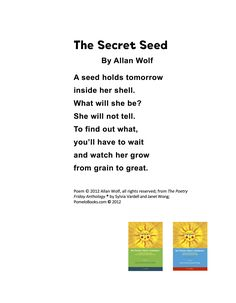 """""""The Secret Seed"""" ©2012 Allan Wolf from THE POETRY FRIDAY ANTHOLOGY®  edited by Sylvia Vardell and Janet Wong (© Pomelo Books, 2012)."""