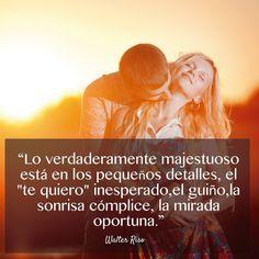 Quédate con la persona que te hace sentir especial y única.