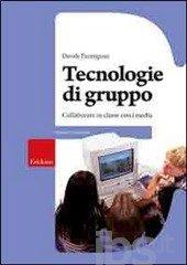 Tecnologie di gruppo. Collaboratore in classe con i media