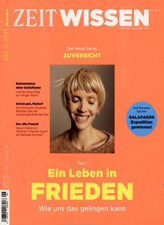 Ein Leben in Frieden. Gefunden in: ZEIT Wissen, Nr. 6/2016