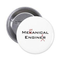 Mekanical Enginer Pinback Button