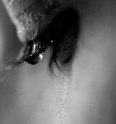 Sorrow- I like how they have the pic is only in black and white, and then you see the teardrop forming on the eyelids