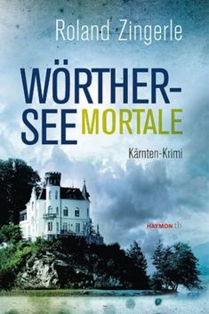 Buy Wörthersee mortale: Kärnten-Krimi by Roland Zingerle and Read this Book on Kobo's Free Apps. Discover Kobo's Vast Collection of Ebooks and Audiobooks Today - Over 4 Million Titles! Heinz, Rauch, Movies, Movie Posters, Knowledge, Guys, History, Gift, Films