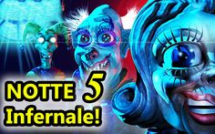 Zoolax Clown Malvagi - NOTTE 5 INFERNALE! - Horror Android - (Salvo Pimp...