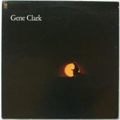 Gene Clark / Gene Clark