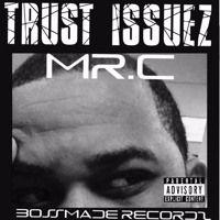 Trust Issuez by BossMade Recordz on SoundCloud