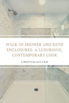 Walk-In Shower and Bath Enclosures: A Luxurious, Contemporary Look - Liberty Glass & Mirror, LLC