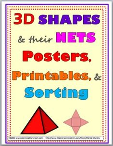 3D Shapes and Their Nets {Posters, Printables, and Sorting)