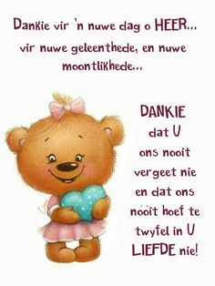 Good Morning Wishes, Good Morning Quotes, Lekker Dag, Good Morning Inspiration, Afrikaanse Quotes, Goeie More, Inspirational Qoutes, Winnie The Pooh, Prayers
