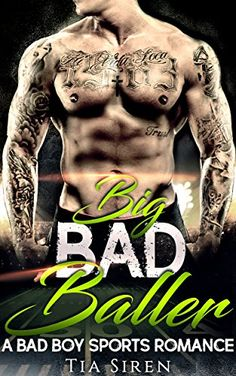 Big Bad Baller: A Bad Boy Sports Romance by [Siren, Tia]