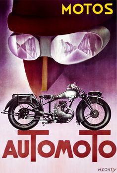 Automoto by Max Ponty : : : Motorcycle vintage poster Bike Poster, Motorcycle Posters, Poster Ads, Car Posters, Motorcycle Art, Bike Art, Advertising Poster, Classic Motorcycle, Classic Bikes