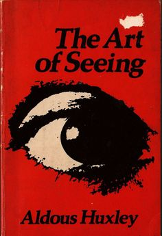 VINTAGE BOOK The Art of Seeing Aldous Huxley
