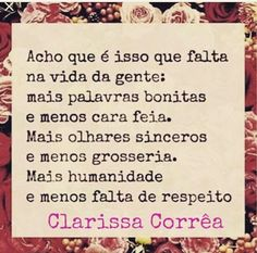 Clarissa Corrêa, Palavras bonitas, Olhares sinceros, Humanidade