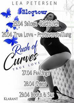Huhu ihr Lieben und herzlich willkommen zum 2 Tag  der Blogtour rund um Lea Petersen und ihre neuste Story Rush of Curves - True love  #KlarantVerlag #Blogtour  Euer BücherTraumTeam
