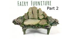 How to Make Fairy Furniture Out of Clay & Rocks: Part 2, DIY Fairy Furni...