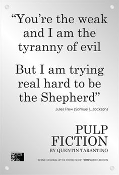 From Pulp Fiction - as spoken by Samuel L Jackson.