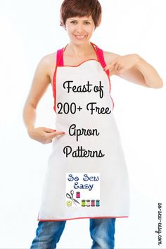 An Absolute Feast of 200+ Free Apron Patterns http://so-sew-easy.com/200-free-apron-patterns/?utm_campaign=coschedule&utm_source=pinterest&utm_medium=So%20Sew%20Easy&utm_content=An%20Absolute%20Feast%20of%20200%2B%20Free%20Apron%20Patterns