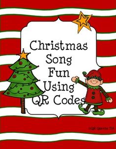 ~Freebie~Christmas Songs using QR Codes by QR Queens Pre k - 3rd