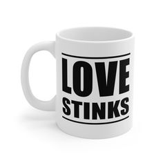 Love Stinks - Mug Hot Chocolate, White Ceramics, Swag, Mugs, Love, Shirts, Amor, Cups, El Amor