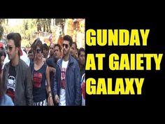 GUNDAY Ranveer Singh, Arjun Kapoor, Priyanka Chopra at Gaiety Galaxy.